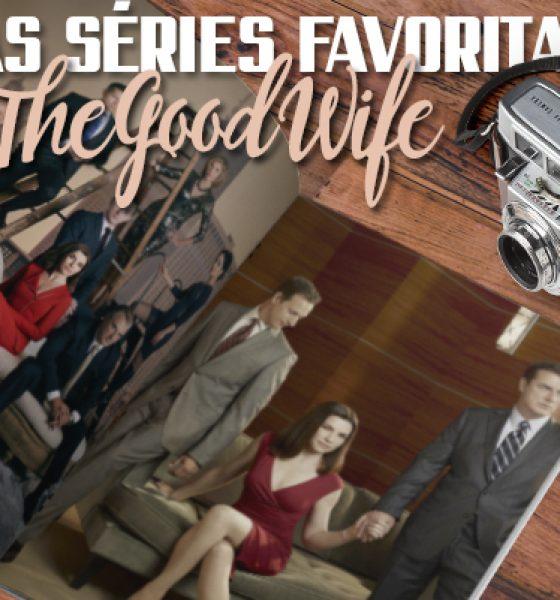 The Good Wife: Séries que Recomendo.